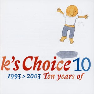 jaquettes/kschoice_10_1993-2003_tenyearsofkschoice.jpg