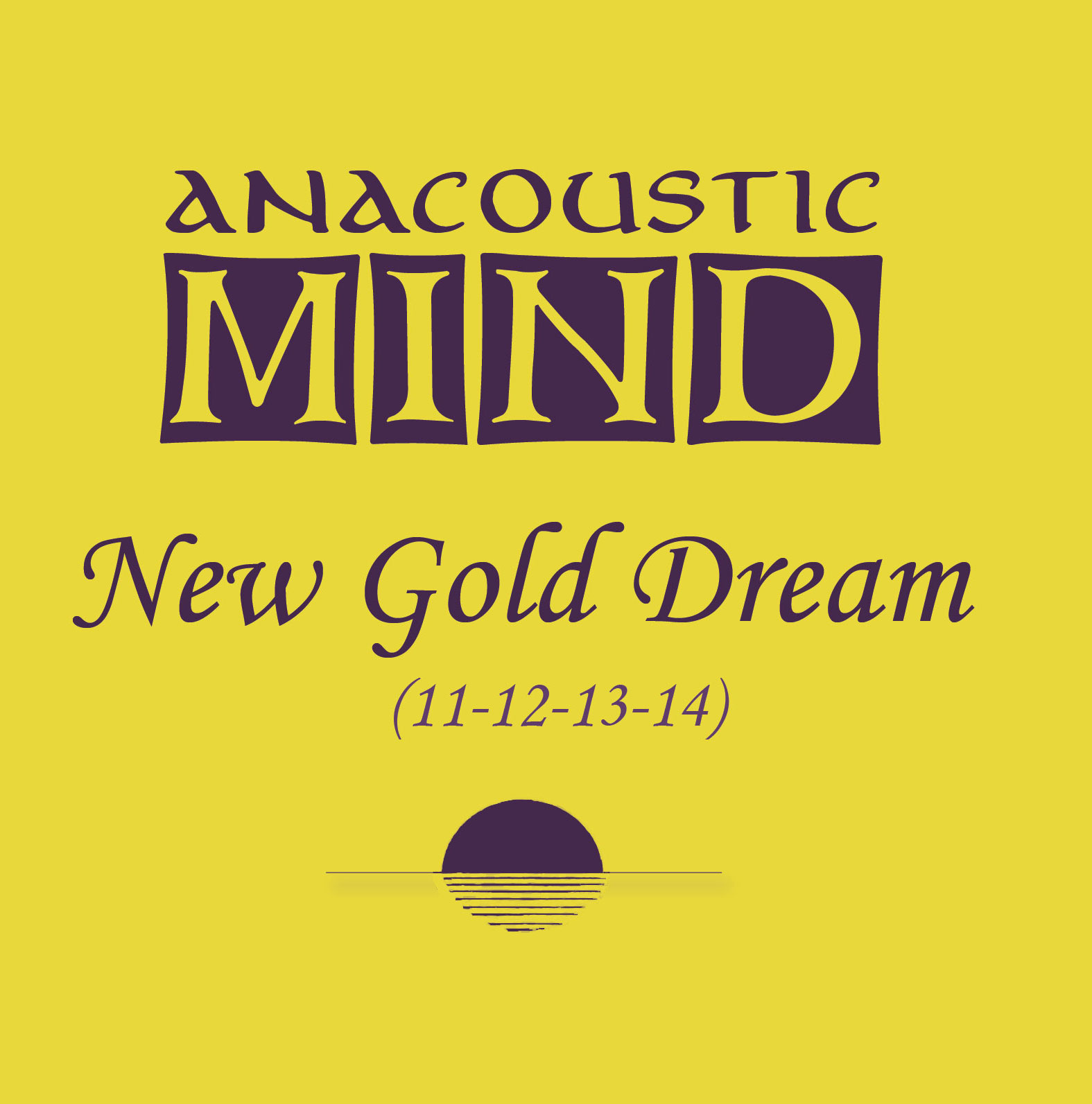 jaquettes2/Anacoustic-Mind_New-Gold-Dream_11-12-13-14.jpg