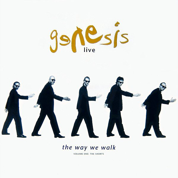 jaquettes4/Genesis_Live_The-Way-We-Walk_Volume-One_The-Shorts.jpg