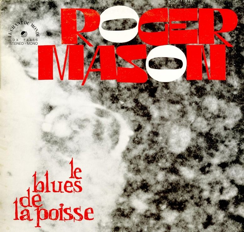 MASON Roger - Le blues de la poisse (1971)