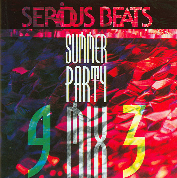 Serious Beats Summer Party Mix 1993  mixed by Frank De Wulf