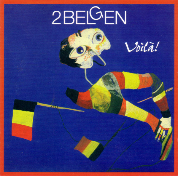 pochettes/2-Belgen_Voila_The-Best-Of-1981-1988.jpg