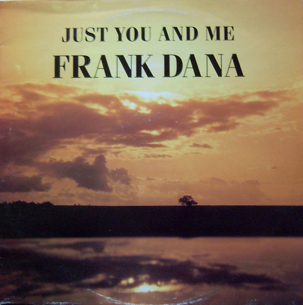pochettes/Frank-Dana_Just-You-And-Me.jpg