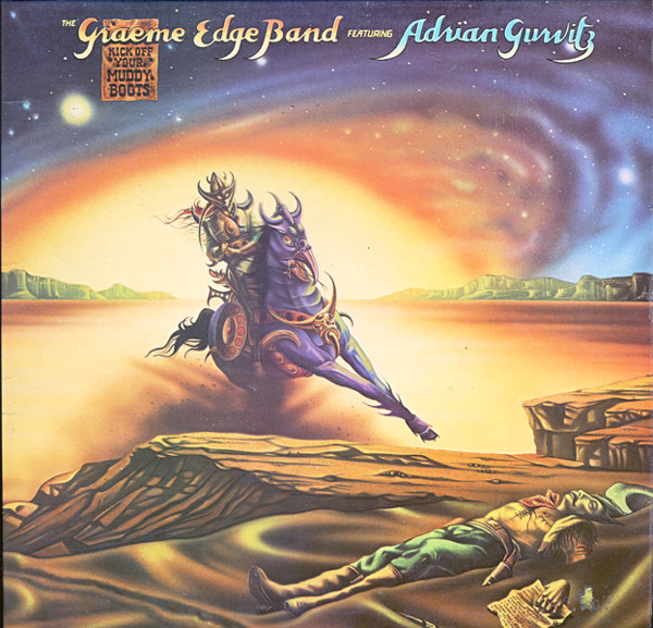 GRAEME EDGE BAND (The) - GURVITZ Adrian - Kick Off Your Muddy Boots (1975)