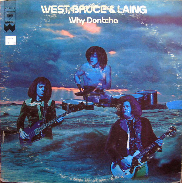 pochettes/West-Bruce-and-Laing_Why-Dontcha.jpg